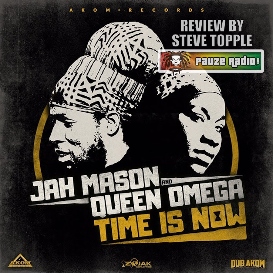 Jah Mason & Queen Omega Time Is Now Review