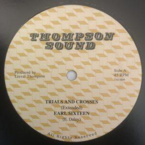 Earl Sixteen Trials And Crosses 12 vinyl