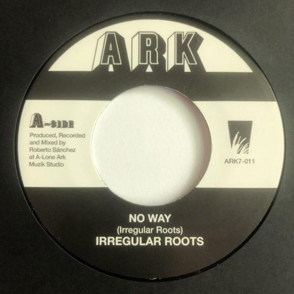 Irregular Roots No Way 7 vinyl