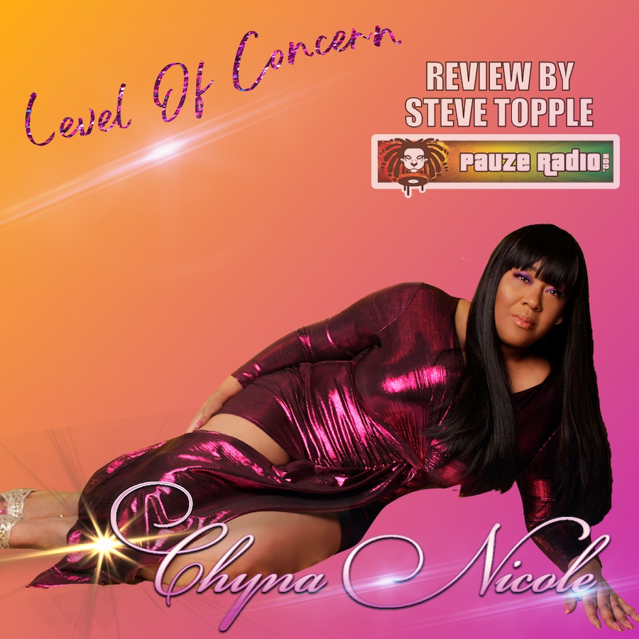 Chyna Nicole Level Of Concern Review