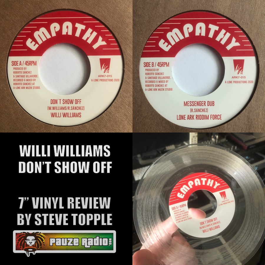 Willi Williams Don't Show Off Review