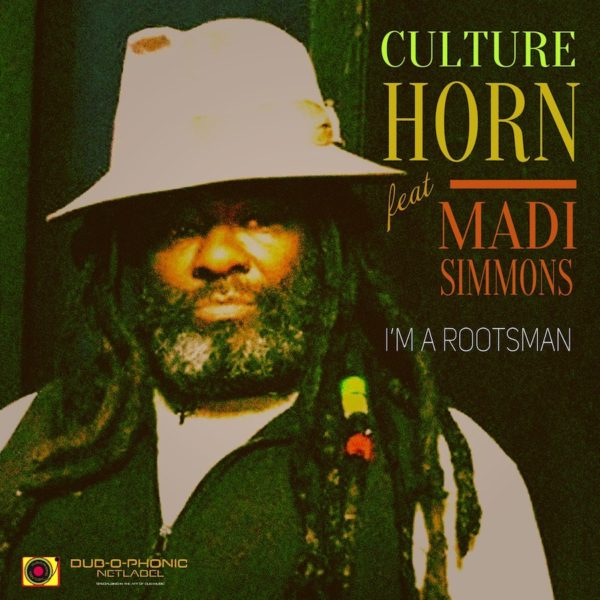 Culture Horn feat. Madi Simmons I Am A Rootsman