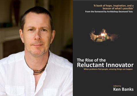 A conversation with Ken Banks author of The Rise of the Reluctant Innovator Hero Image