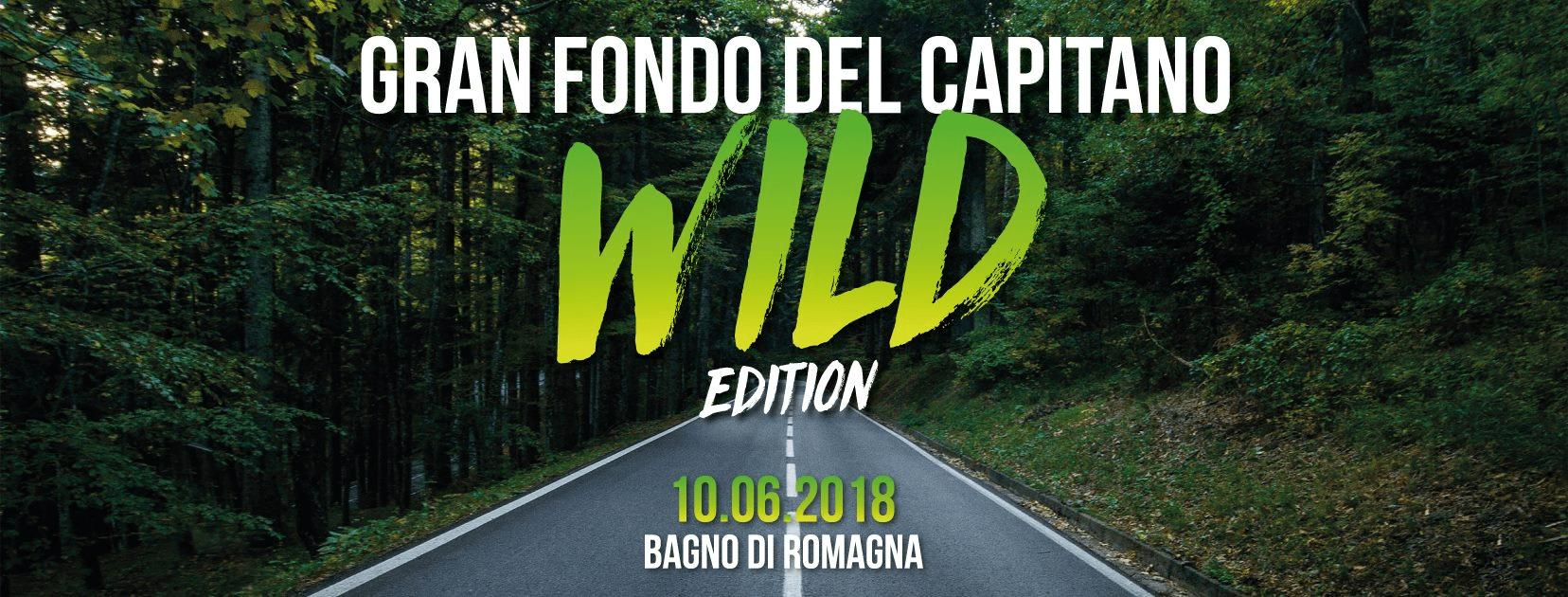 9° Gran Fondo del Capitano-Wild Edition10 Giugno 2018