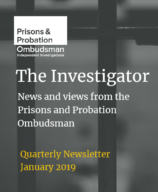 Investigator, Prisons and Probation Ombudsman, newsletter