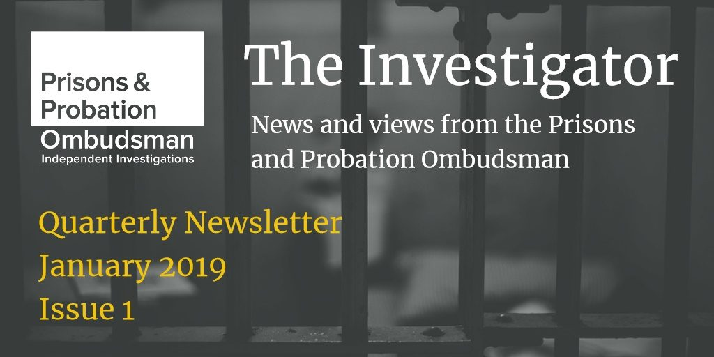 Prisons and Probation Ombudsman, newsletter, The Investigator
