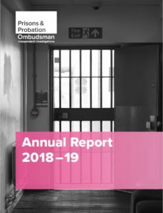 Prisons and Probation Ombudsman, Annual Report 2018-19