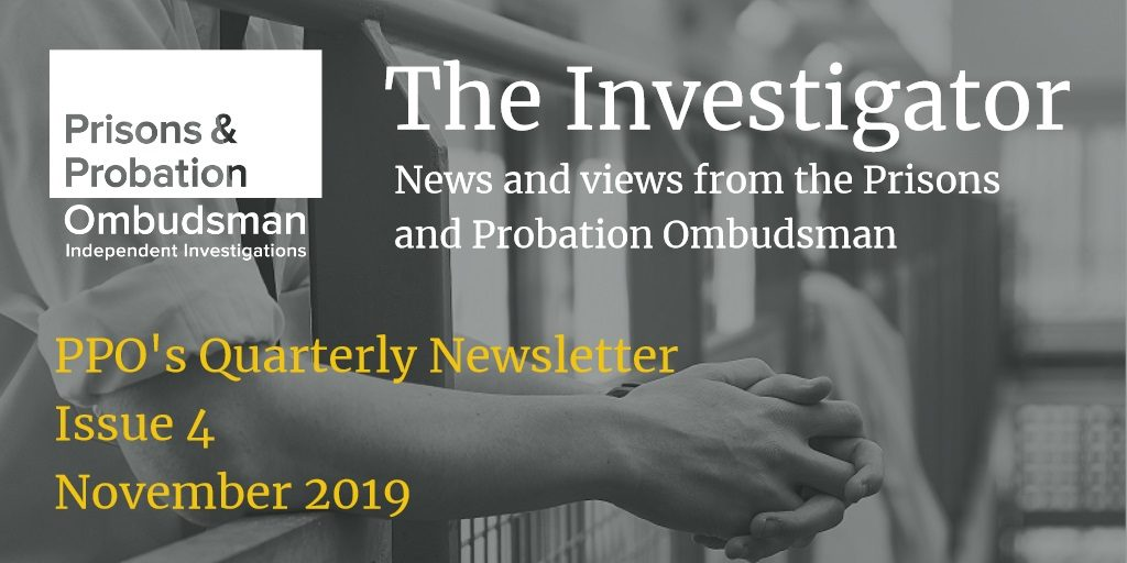 The Investigator, Prisons and Probation Ombudsman, newsletter