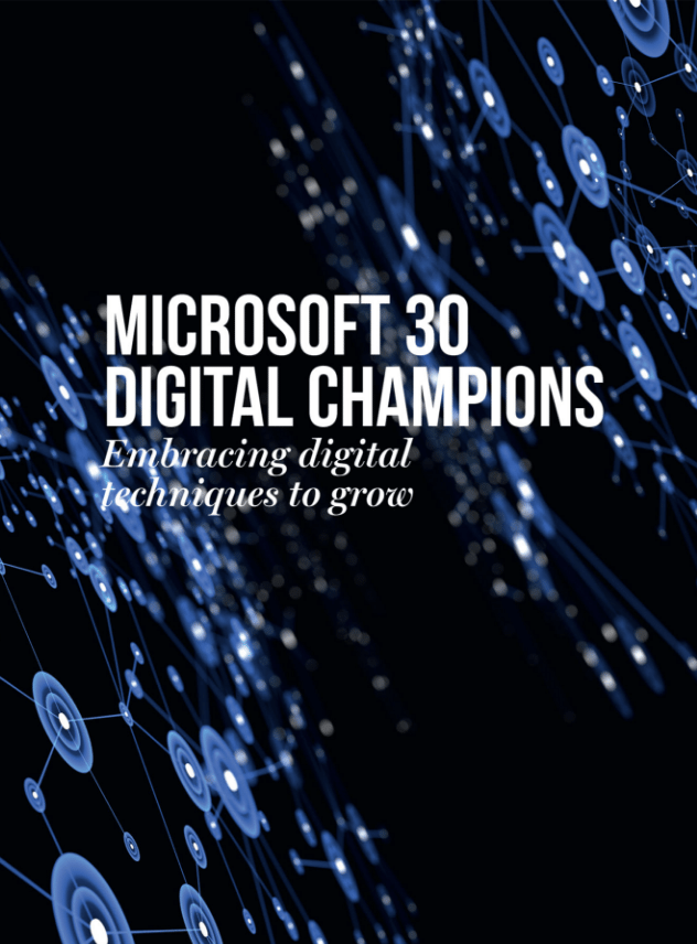Microsoft 30 Digital Champions: Embracing digital techniques to grow