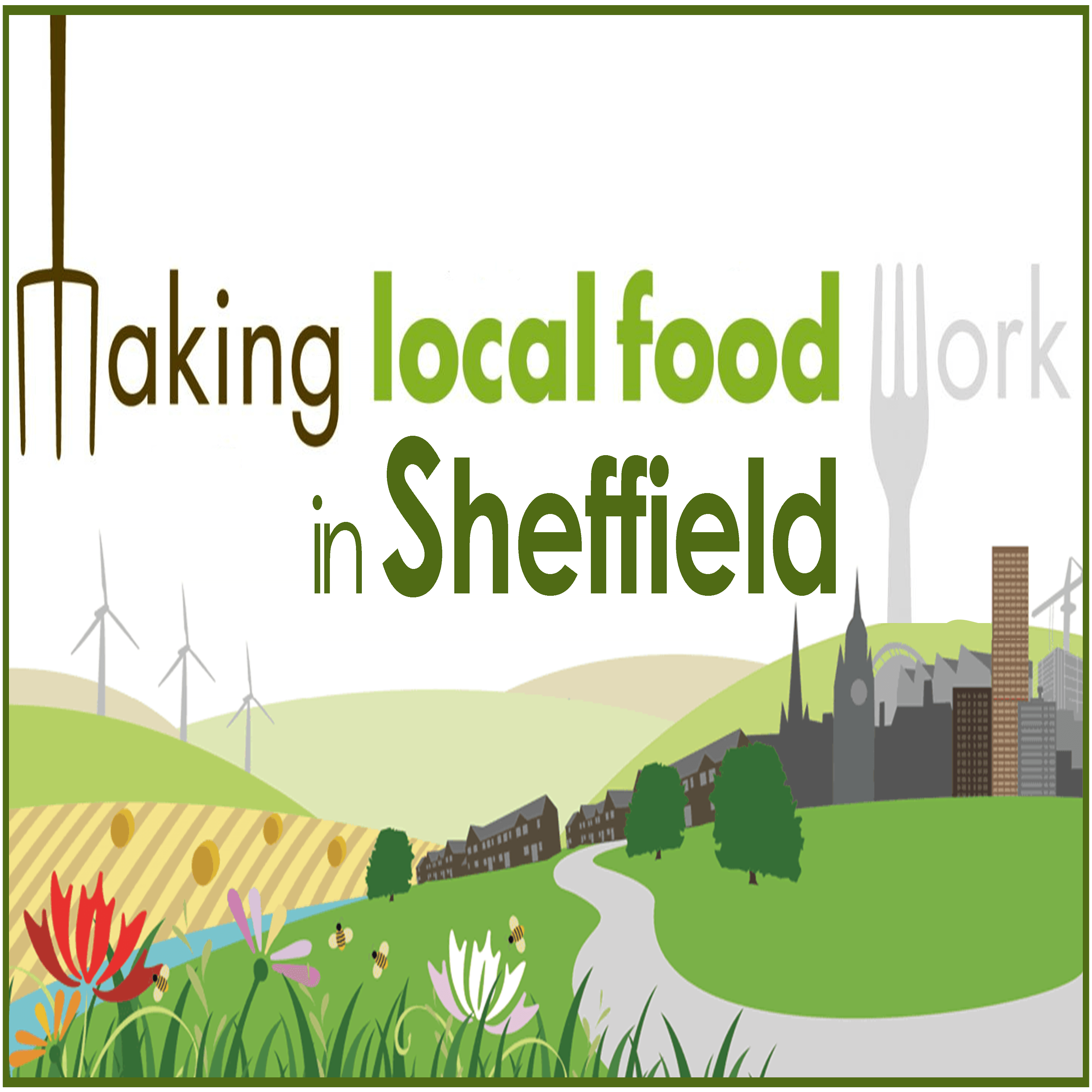 Making Local Food Work in Sheffield