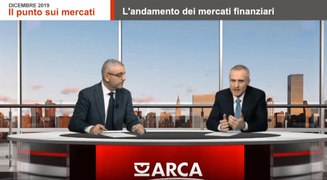 Il Punto sui mercati - Dicembre 2019 | Arca Fondi SGR