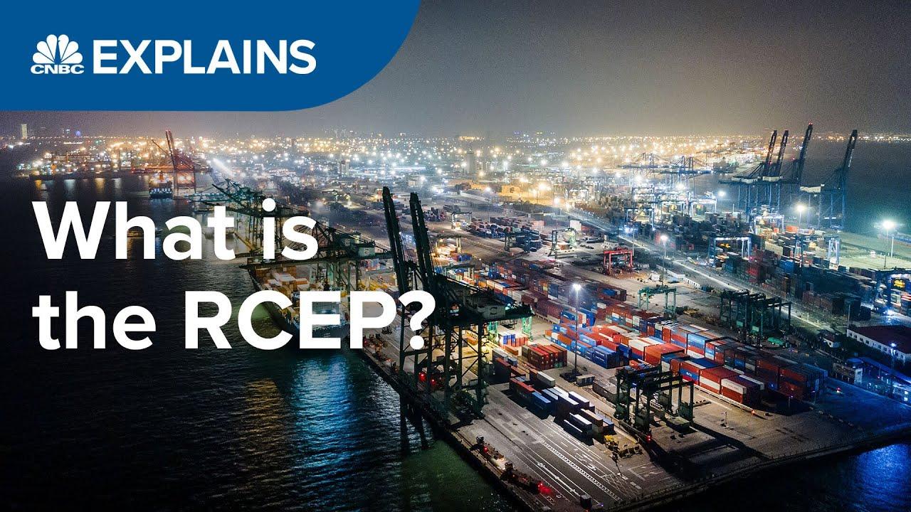Che cos'è il nuovo trattato commerciale RCEP? CNBC