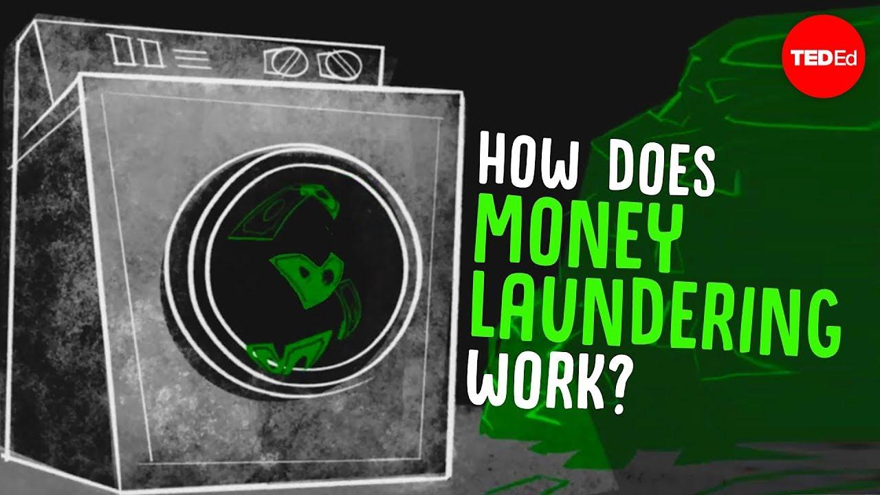 Come funziona il riciclaggio di denaro?   TED-Ed