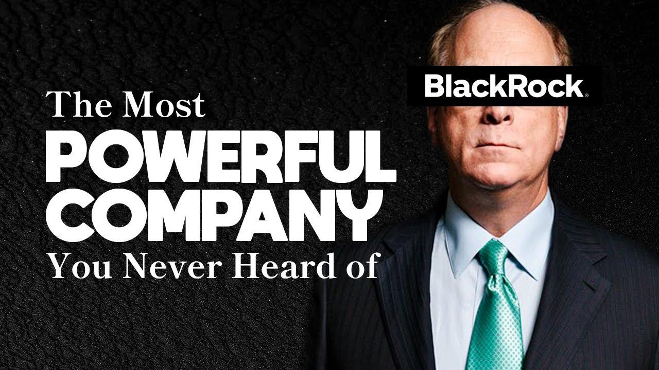 BlackRock: L'azienda che possiede il mondo