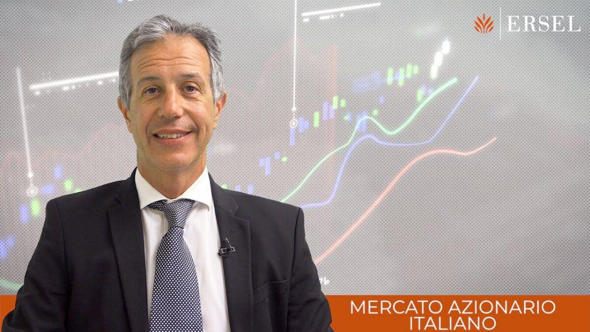 Mercati azionari italiani. La view di Ersel