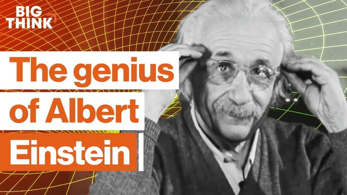 Il genio di Albert Einstein in dettaglio | Big Think