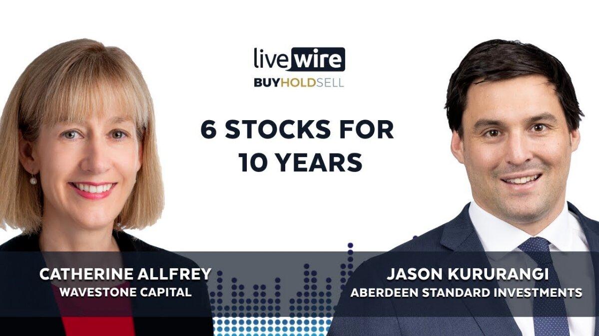 Buy Hold Sell: 6 azioni per 10 anni | Livewire