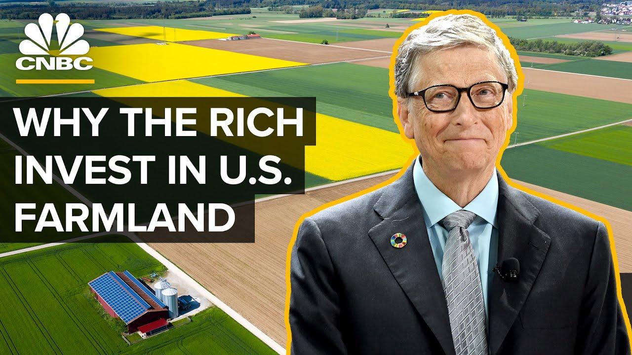 Perché Bill Gates sta comprando terreni agricoli negli Stati Uniti?   CNBC
