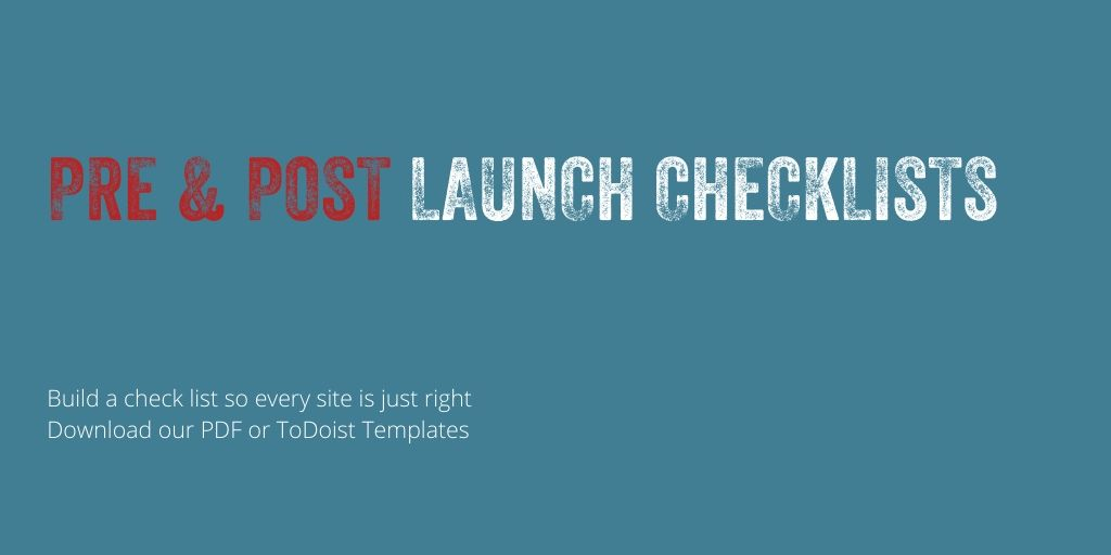 Pre & Post Launch Checklists