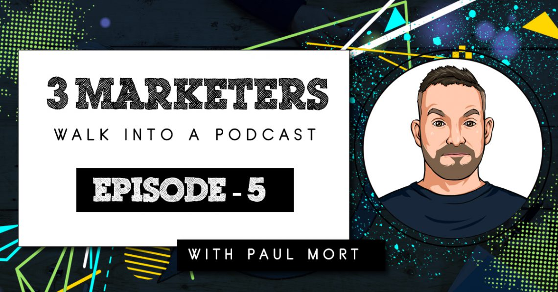 Paul Mort Podcast