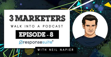 3 Marketers Podcast - Neil Napier