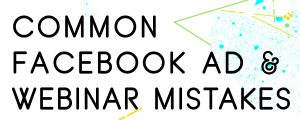COMMON-FACEBOOK-AD-MISTAKES