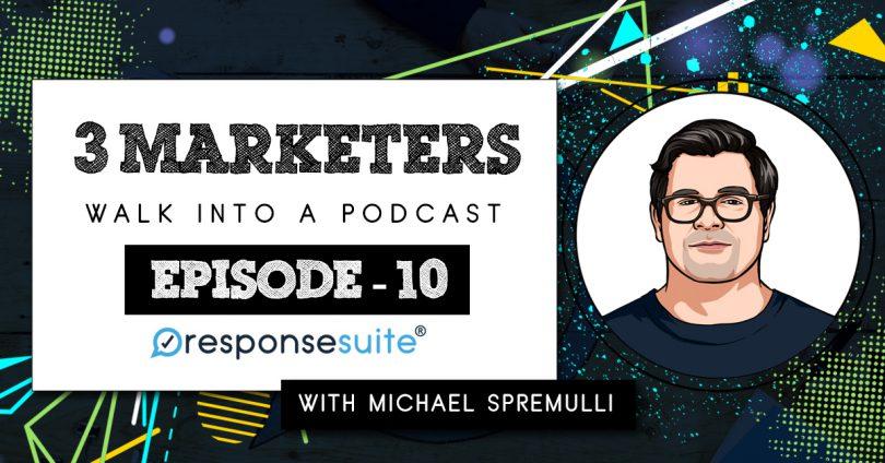 3 Marketers - Michael Spremulli