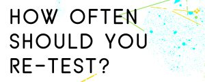 HOW-OFTEN-SHOULD-YOU-RETEST