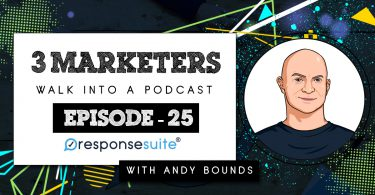 3 Marketers Podcast - Andy Bounds