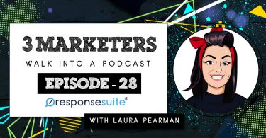 3 MARKETERS PODCAST - LAURA PEARMAN