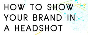 HOW-TO-SHOW-YOUR-BRANDING-IN-A-PHOTO