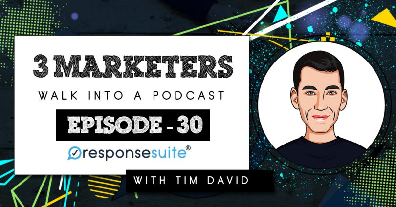 3 MARKETERS PODCAST - TIM DAVID
