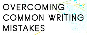 HOW-TO-OVERCOME-COMMON-WRITING-MISTAKES