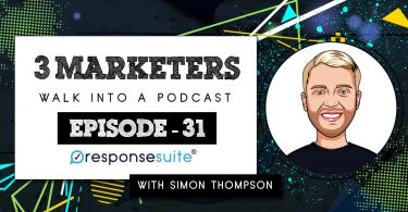 3 MARKETERS PODCAST - SIMON THOMPSON