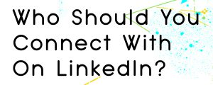 HOW TO FIND CONNECTIONS ON LINKEDIN