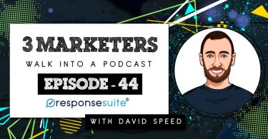 3 MARKETERS PODCAST - DAVID SPEED