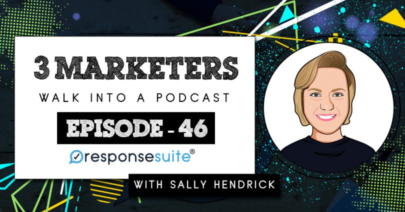 3 MARKETERS PODCAST - SALLY HENDRICK