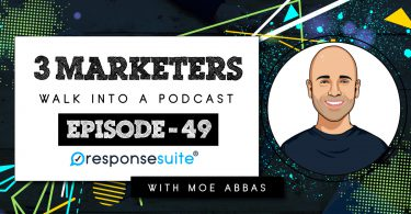 MOE ABBAS 3 MARKETERS PODCAST