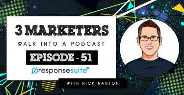 3 Marketers Podcast - Nick Nanton