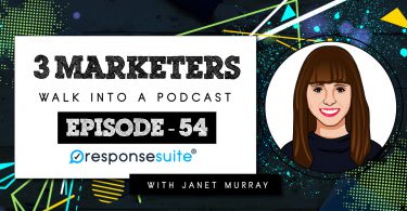 3-MARKETERS-WALK-INTO-A-PODCAST-JANET-MURRAY