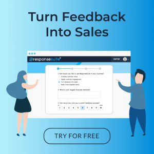 ResponseSuite - Turning Feedback Into Sales