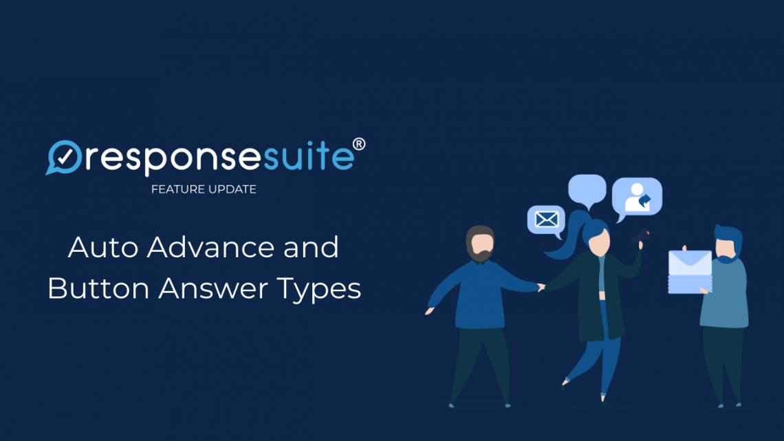 ResponseSuite New Feature