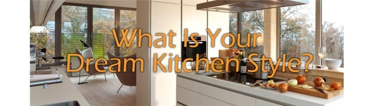 Quiz – What Is Your Dream Kitchen Style