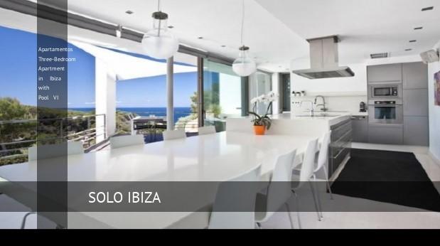 Apartamentos Three-Bedroom Apartment in Ibiza with Pool VI, opiniones y reserva