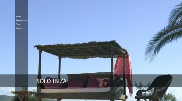Hotel Agroturismo Can Domo, opiniones y reserva