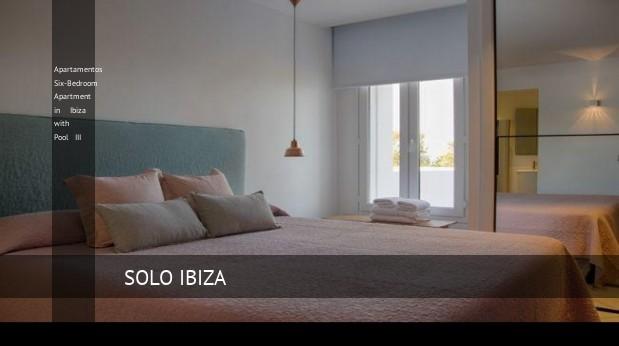 Sei camere da letto Appartamento Appartamenti a Ibiza con piscina ...