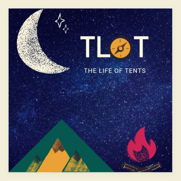 The Life of Tents