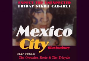 cabaret night glastonbury
