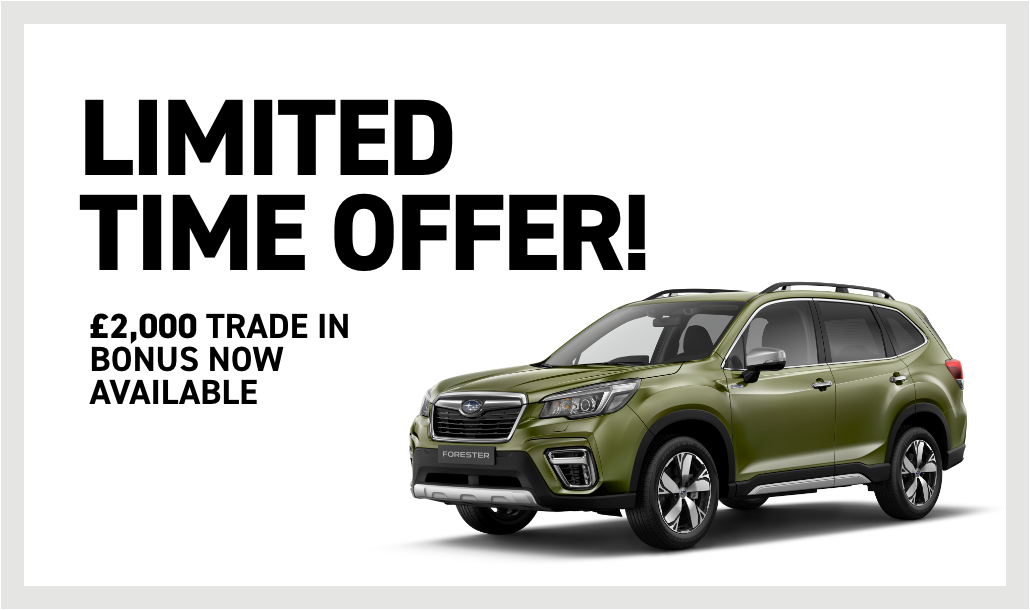 Forester Boxer Limited Time Offer £2,000 Trade-in bonus now available