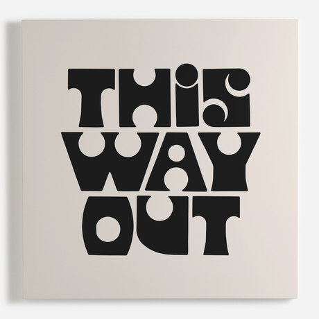 'This Way Out'